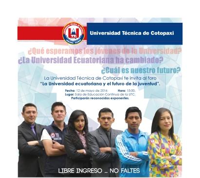 """FORO """"LA UNIVERSIDAD ECUATORIANA Y EL FUTURO DE LA JUVENTUD"""""""
